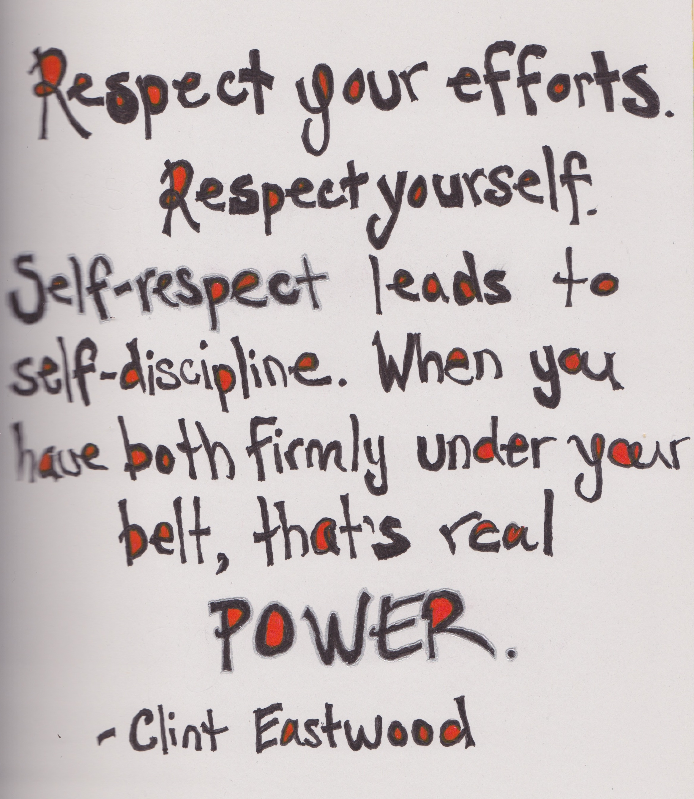 Respect Your Efforts Respect Youself Self Discipline Self Respect