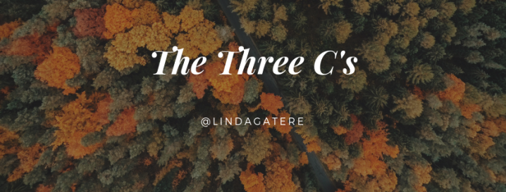 The Three C's: A Linda Gatere Version